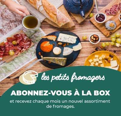 Abonnez-vous à la box - Les Petits Fromagers